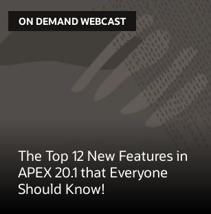 The Top 12 New Features in APEX 20.1 that Everyone Should Know!