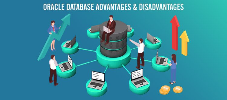 Importance Of Oracle Database Advantages, Disadvantages and Features